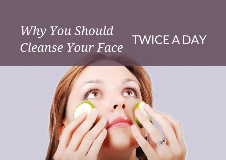 Cleanse Twice a Day